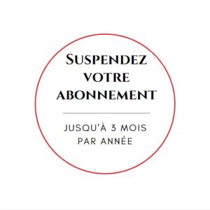 Suspension d'abonnement
